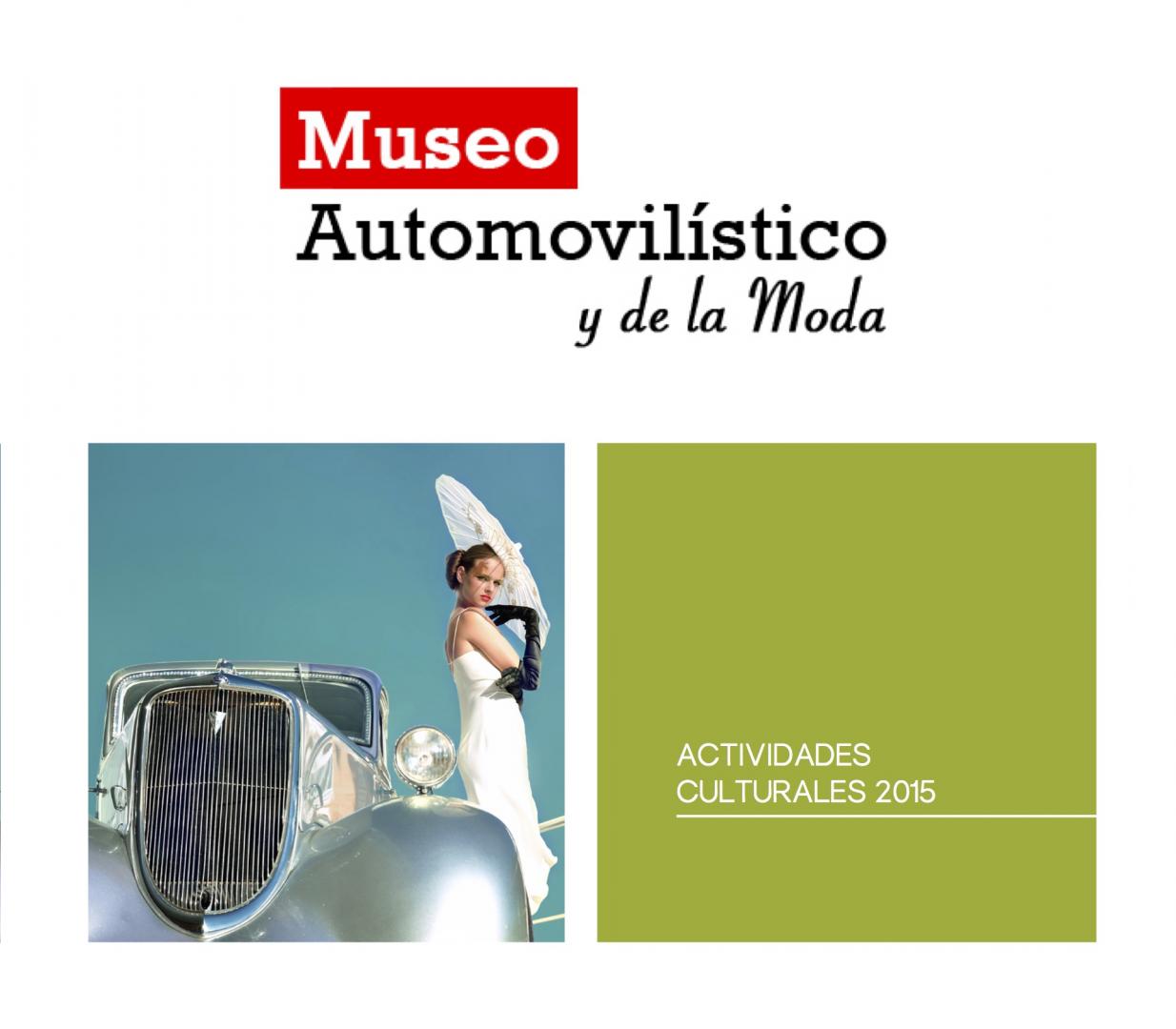 Calendario de actividades gratuitas en el Museo Automovilístico y de la Moda