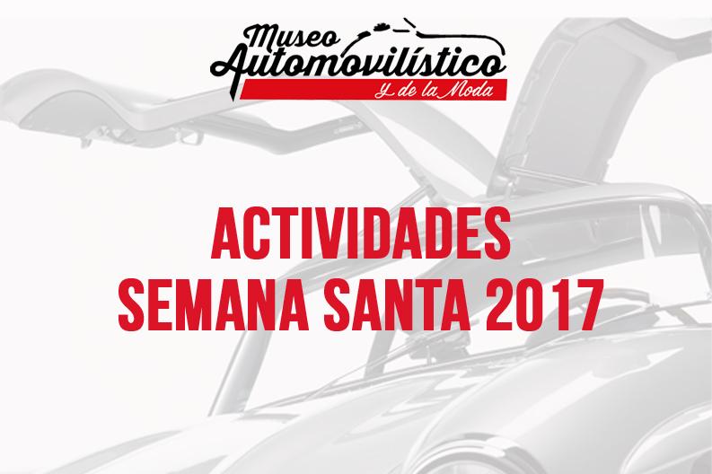 Actividades en el MAM para Semana Santa 2017